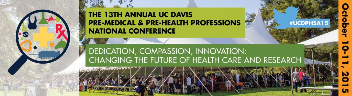 The 13th UC Davis Pre-Medical & Pre-Health Professions National Conference(10/10-11)