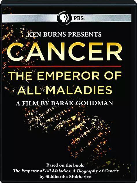 美国PBS:回顾人类和癌症的百年斗争史《癌症 - 万疾之王》(视频)
